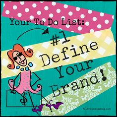 Business Branding: How Do You Define YOUR Business? Marley Majcher, The Profit Goddess! asks 5 essential questions that will help you define your brand! Read about it here: http://theprofitgoddess.com/list-1-define-brand/ #eventprofs #smalbiz