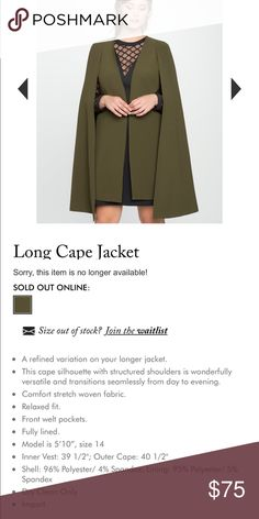 Long cape jacket in olive brand new size 20 Gorgeous jacket but I bought a bit too big and never returned. This jacket is so beautiful size 20, I never wore it I think the tag is still on it Eloquii Jackets & Coats Capes