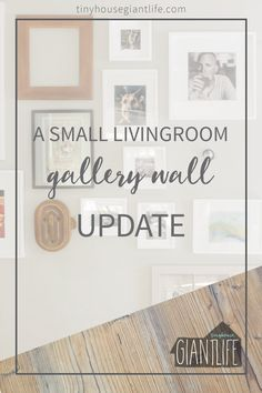 TinyHouseGiantLife.com's gallery wall and how we update seasonally to keep things fresh.