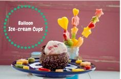 Balloon Ice-cream Cups are totally tasty and super fun for kids to make, and eat! Cream Cups, Ice Cream, Eton Mess, Colorful Fruit, Water Balloons, Chocolate Cups, How To Make Chocolate, Food Art, Sweet Treats