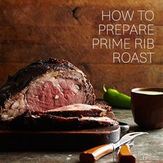 Prime rib is ideal for entertaining because it requires little hands-on time and serves plenty. Even the leftovers are fabulous. Learn how to buy, prep, and roast this top cut of beef./
