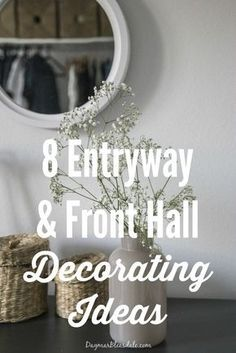 Wondering how to decorate your entryway, foyer, or front hallway? Here are 8 ent. - Wondering how to decorate your entryway, foyer, or front hallway? Here are 8 entryway and front hal - Front Hall Decor, Front Hallway, Entry Hall, Foyer Decorating, Decorating Your Home, Decorating Ideas, Decor Ideas, Diy Ideas, Foyer Ideas