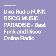 Diva Radio FUNK DISCO MUSIC PARADISE - Best Funk and Disco Online Radio Disco Funk, 365days, Tokyo, Diva, Paradise, Music, Free, Musica, Musik