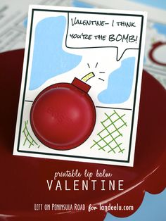 CUTE and fun!  EOS Lip Balm Valentine - FREE PRINTABLE