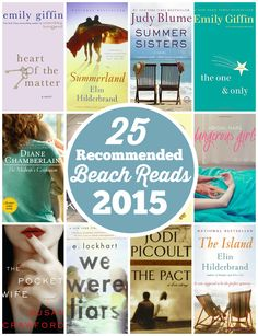 25 Recommended Beach Reads for 2015 - kick back and relax this summer with a good book!
