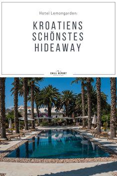 Kroatiens schönstes Hideaway - The Chill Report Best Hotels, Croatia, Beaches, Chill, Europe, Wellness, World, Outdoor Decor, Beautiful Hotels