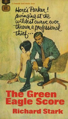 My new ambition, get a complete set of pulp cover Richard Stark Parker novels