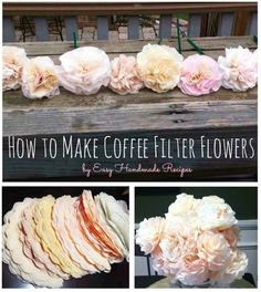 How to Make Coffee Filter Flowers - GORGEOUS!...