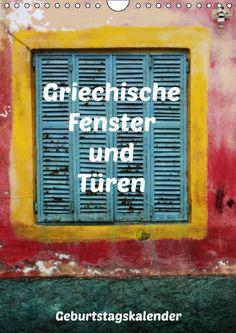 Griechische Fenster und Türen Geburtstagskalender - JUSTART - Calvendo