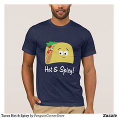 Tacos Hot & Spicy T-Shirt