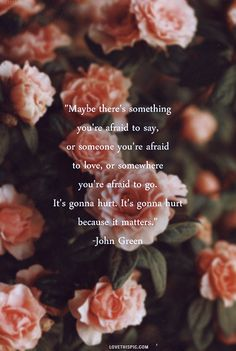 because it matters life quotes quotes quote flowers pretty life quote