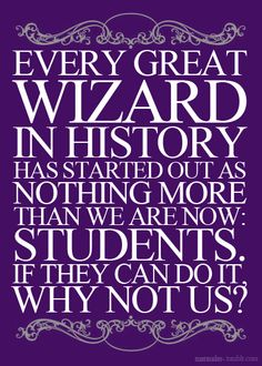 Replace wizards with anything you want... it's so true! Believe in the future!  They did- why can't we?