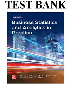 Business Statistics and Analytics in Practice Edition Test Bank By Bowerman Business Marketing, Social Media Marketing, Small Business Development Center, Earth Day Projects, Business Plan Template, Good Grades, Typography Poster, Statistics, Business Planning