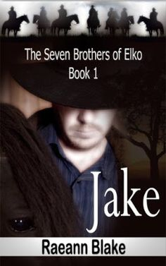 Toot's Book Reviews: Review: Jake (The Seven Brothers of Elko #1) by Raeann Blake