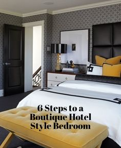 6 Steps to a Boutique Hotel-Style Bedroom