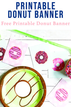 Celebrate National Donut Day with this sweet printable banner from Everyday Party Magazine #DonutDay #NationalDonutDay #FreePrintableBanner