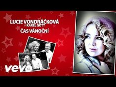 Lucie Vondráčková, Karel Gott - Čas vánoční (Lyric Video) - YouTube
