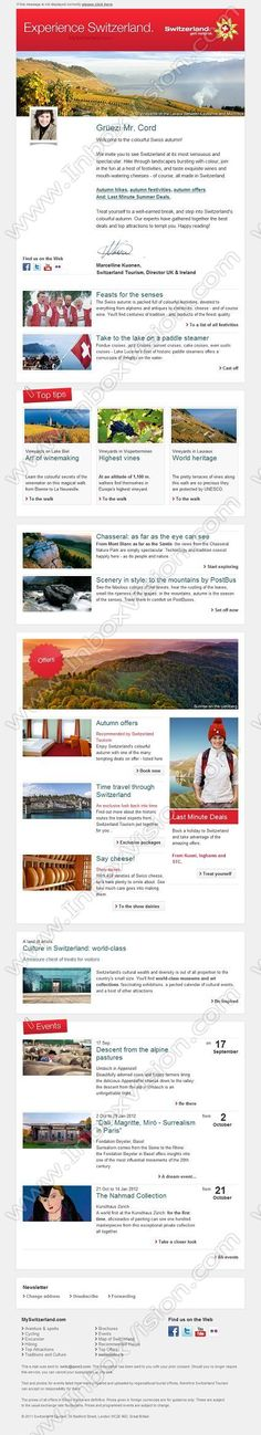 Company:    Switzerland Tourism   Subject:    Welcome to the Swiss autumn             INBOXVISION is a global database and email gallery of 1.5 million B2C and B2B promotional emails and newsletter templates, providing email design ideas and email marketing intelligence http://www.inboxvision.com/blog