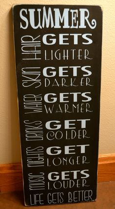 summertime signs summer quotes life gets better by DesignsOnSigns3, $50.00