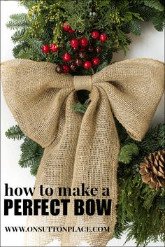 Easy DIY tutorial that makes a perfect bow every time. NO SEWING! Burlap bows!