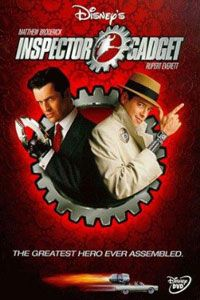 I'm not ashamed to admit that the 1999 Inspector Gadget movie is one of my guilty pleasures. Yeah, I said it...