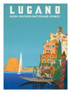 Pacifica Island Art Lugano - Suisse Southern Switzerland Schweiz - Lake Lugano - Vintage World Travel Poster by Leopoldo Metlicovitz - Master Art Print - x Lugano, Poster S, Poster Prints, Jules Verne, Canvas Prints, Art Prints, Illustrations, Travel Design, Advertising Poster