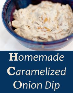 Homemade Caramelized Onion Dip! Make your own with no weird ingredients. You'll love the great taste!
