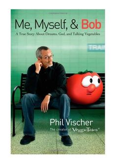 Buy Me, Myself, and Bob: A True Story About Dreams, God, and Talking Vegetables by Phil Vischer and Read this Book on Kobo's Free Apps. Discover Kobo's Vast Collection of Ebooks and Audiobooks Today - Over 4 Million Titles! This Is A Book, The Book, Goals Tumblr, Bob Books, Funny Memes, Jokes, Lds Memes, Funny Quotes, Veggietales