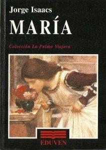 """Uno de los mejores libros para jovencitas. Lo recomiendo: """"María"""" de   Jorge Isaacs"""