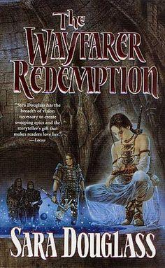 The Wayfarer Redemption (Wayfarer Redemption, #1) - Sara Douglass