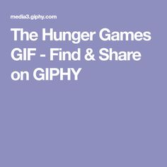 The Hunger Games GIF - Find & Share on GIPHY