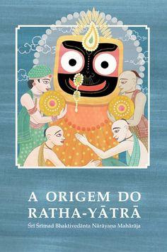A Origem do Ratha-yatra – 340 páginas O Ratha-yatra é o festival religioso mais antigo na face da Terra. Uma coletânea de palestras de Srila Bhaktivedanta Narayana Gosvami Maharaja sobre o Ratha-yatra, o Festival da Carruagem do Senhor Jagannatha. www.brajaeditora.com.br