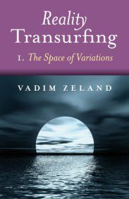 Amazing book that will stretch your mind. Reality Transurfing by Vadim Zeland - Book 1. The Space of Variations