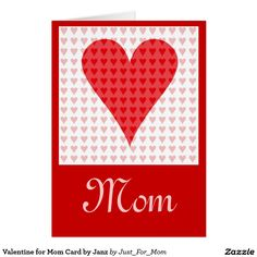 Valentine for Mom Card by Janz
