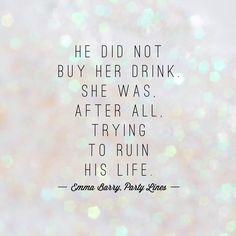 He did not buy her drink. She was, after all, trying to ruin his life. Novels, Romance, Easy, Stuff To Buy, Life, Romance Film, Romances, Fiction, Romans