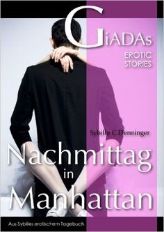 Nachmittag in Manhattan eBook: Sybille C. Denninger: Amazon.de: Kindle-Shop