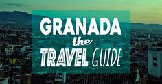 Planning to visit Granada, Spain? What to do, where to stay, getting to Granada, here's everything you need to know in THE Granada Travel Guide.