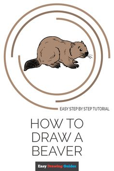 Learn to draw a beaver. This step-by-step tutorial makes it easy. Kids and beginners alike can now draw a great looking beaver. Craft Projects For Kids, Arts And Crafts Projects, Craft Ideas, Diy Crafts, Beaver Drawing, Drawing Tutorials For Kids, Drawing Tips, Easy Animals, Popular Cartoons
