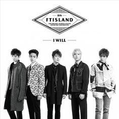 FT.Island - I Will