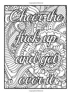 Be F*cking Awesome and Color: An Adult Coloring Book with Fun, Easy, and Hilarious Swear Word Coloring Pages Funny Gifts for Relaxation Swear Word Coloring Book, Love Coloring Pages, Printable Adult Coloring Pages, Coloring Books, Coloring Sheets, Fall Coloring, Color Quotes, Projects, Project Ideas