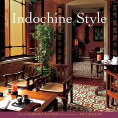 indochina interior design - Google Search