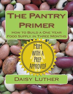 The Pantry Primer: Create a Year's Supply of Food in Three Months | #prepbloggers #pantry #food #storage #book #review