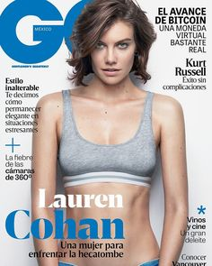 Lauren Cohan in Sloane & Tate on the February 2017 Cover of GQ Mexico