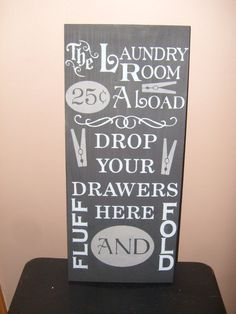 Laundry Sign.  I want this!!