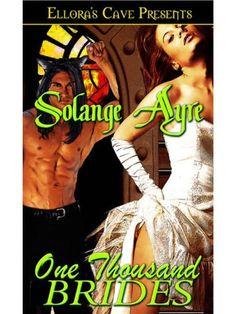 One Thousand Brides (Star Brides) by Solange Ayre, http://www.amazon.com/dp/B00328ZV7E/ref=cm_sw_r_pi_dp_kMHWsb0RV3HRE