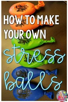 Learn to make your own cheap and easy stress balls for your office or classroom. Students will love them and it will save you money. I put them in my calm down corner for kids to use when stressed, anxious, or angry. Elementary School Counseling, School Counselor, Elementary Schools, Group Counseling, Counseling Activities, Calm Down Corner, Anxiety Coping Skills, Make Your Own, Make It Yourself