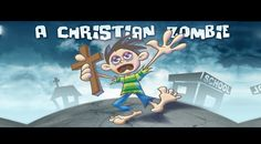 The Christian Zombie