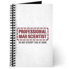 Professional Mad Scientist Journal on CafePress.com