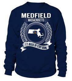 Medfield, Massachusetts Its Where My Story Begins T-Shirt #Medfield