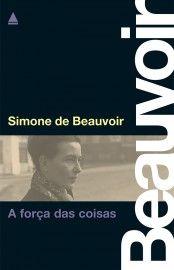 Baixar Livro A força das coisas - Simone de Beauvoir em PDF, ePub e Mobi ou ler online